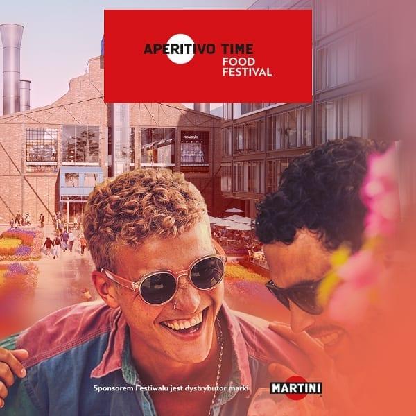 Aperitivo Time Food Festival już 7-9.06 w Elektrowni Powiśle