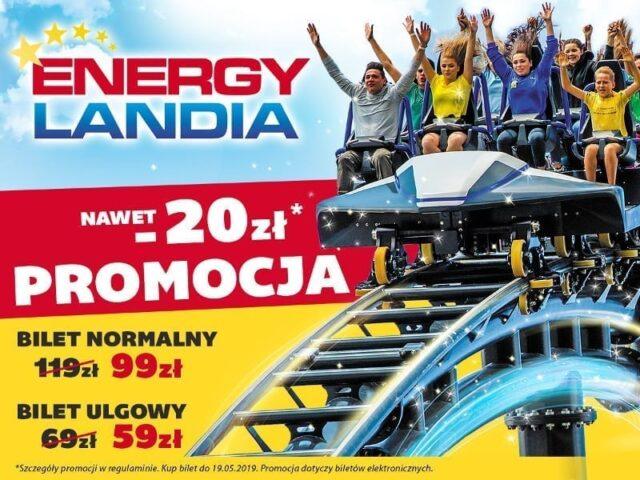 Majowa promocja na bilety do Energylandii