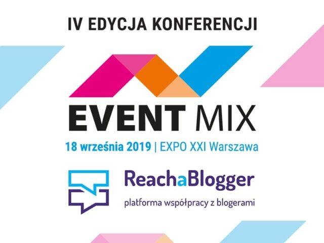 Reach a Blogger partnerem konferencji i wystawcą EVENT MIX