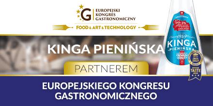Kinga Pienińska partnerem Europejskiego Kongresu Gastronomicznego