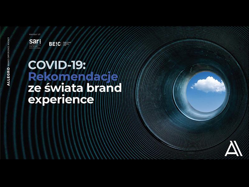 Covid 19 Rekomendacje Ze Swiata Brand Experience Od Allegro Ooh Magazine